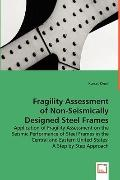 Fragility Assessment Of Non-Seismically Designed Steel Frames