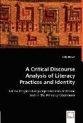A Critical Discourse Analysis of Literacy Practices and Identity