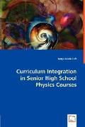 Curriculum Integration in Senior High School Physics Courses