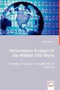 Performance Analysis Of The Wimax Tdd Mode
