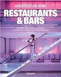 Bars & Restaurants (Architecture Now!)