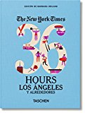 36 HOURS LOS ANGELES Y ALREDEDORES- THE NEW YORK TIMES