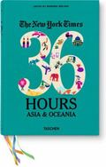 New York Times: 36 Hours. Asia and Oceania