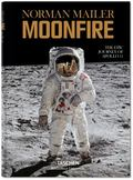 Norman Mailer. MoonFire : The Epic Journey of Apollo 11