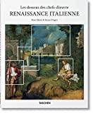 Les dessous des chefs-d'œuvre. La Renaissance italienne (BASIC ART) (French Edition)