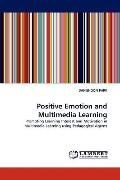 Positive Emotion and Multimedia Learning