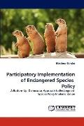 Participatory Implementation of Endangered Species Policy