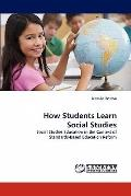 How Students Learn Social Studies: Social Studies Education in the Context of Standards-Base...