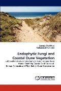 Endophytic Fungi and Coastal Dune Vegetation
