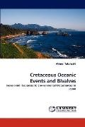 Cretaceous Oceanic Events and Bivalves: Inoceramid Responses to Environmental Disturbances i...