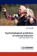 Psychobiological Predictors of Exercise Behavior