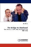 Bridge to Manhood