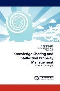 Knowledge Sharing and Intellectual Property Management