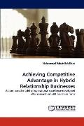 Achieving Competitive Advantage in Hybrid Relationship Businesses