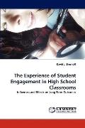 Experience of Student Engagement in High School Classrooms