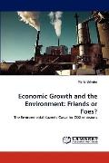 Economic Growth and the Environment : Friends or Foes?
