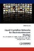 Liquid Crystalline Networks for Electroluminescent Displays