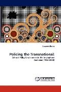 Policing the Transnational:: Cultural Policy Development in the Anglophone Caribbean (1962-2...