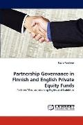 Partnership Governance in Finnish and English Private Equity Funds