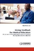Giving Feedback for Medical Educators