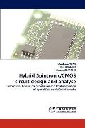 Hybrid Spintronic/Cmos Circuit Design and Analyse
