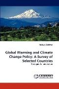 Global Warming and Climate Change Policy: A Survey of Selected Countries: Strategies for ada...