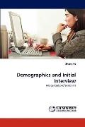 Demographics and Initial Interview