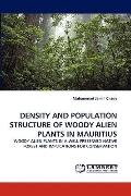 Density and Population Structure of Woody Alien Plants in Mauritius