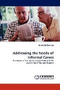 Addressing the Needs of Informal Carers