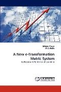 New E-Transformation Metric System