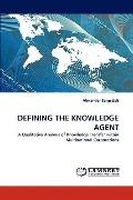 Defining the Knowledge Agent