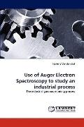 Use of Auger Electron Spectroscopy to Study an Industrial Process