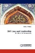 Shi'i Law and Leadership: The Influence of Mortaza Ansari