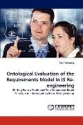 Ontological Evaluation of the Requirements Model in Is Re-Engineering