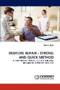 Denture Repair - Strong and Quick Method