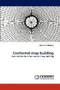 Conformal map building: Numerical methods for conformal map building