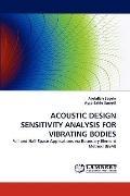 Acoustic Design Sensitivity Analysis for Vibrating Bodies