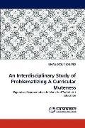 Interdisciplinary Study of Problematizing a Curricular Muteness
