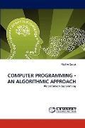 Computer Programming - an Algorithmic Approach