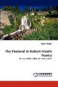 Pastoral in Robert Frost's Poetry
