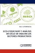 Eco-Etiquetado y análisis de Ciclo de Vida en Los Sectores Productivos