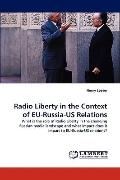 Radio Liberty in the Context of Eu-Russia-Us Relations