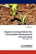 Organic Farming Policies for a Sustainable Development of Rural Areas