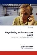 Negotiating with an Export Agent