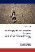 Reviving Spirit in Corporate Systems