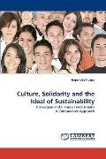 Culture, Solidarity and the Ideal of Sustainability