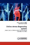 Online Stress Diagnosing System