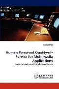 Human Perceived Quality-of-Service for Multimedia Applications