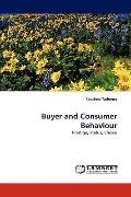 Buyer and Consumer Behaviour