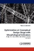 Optimization at Conceptual Design Stage with Morphological Indicators
